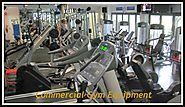 The Best Alternative to Private Equipments : Commercial Gym Equipment