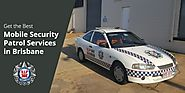 Get the Best Mobile Security Patrol Services in Brisbane from VIP 360