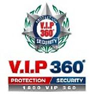 Ensure 24hr Security With VIP360 Security