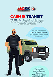 Visit VIP 360 for the Most Effective Cash in Transit Service in Cairns
