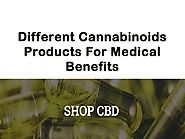Different Cannabinoids Products For Medical Benefits by Bud Lab