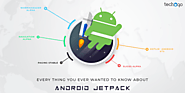 Techugo Every Thing You Ever Wanted To Know About Android Jetpack