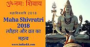 Maha Shivratri 2018:17 significance of Festival and Fasting महाशिवरात्रि 2018- त्यौहार और व्रत का महत्व
