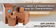 Custom Cardboard Boxes and Its Characteristics | Printing & Packaging