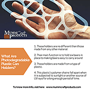 What Are Photodegradable Plastic Can Holders?