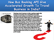 Go Processing Bus Booking API Provider For Ticket Reservation Online | edocr