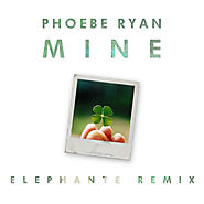 Phoebe Ryan - Mine (Elephante Remix) by Elephante | Free Listening on SoundCloud