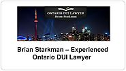 Experienced Ontario DUI Lawyer