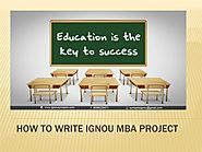 IGNOU MBA Project Help | Report & Synopsis | Free Download
