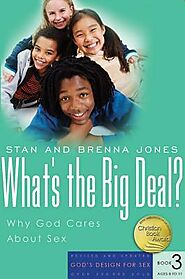 What's the Big Deal : Why God Cares about Sex - Store | Focus on the Family