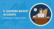 E-learning market in Europe - Challenges & Opportunities