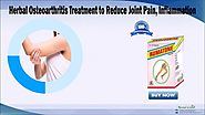 Herbal Osteoarthritis Treatment to Reduce Joint Pain, Inflammation
