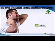 Best Herbal Neck Pain and Stiffness Treatment for Osteoarthritis