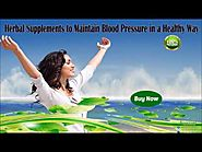Herbal Supplements to Maintain Blood Pressure in a Healthy Way