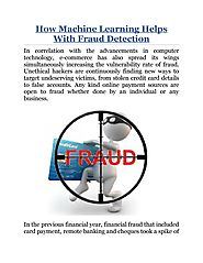 How Machine Learning Helps With Fraud Detection by John Alex - issuu