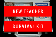 New Teacher Survival Kit | So You Want To Teach?