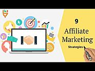 9 affiliate Marketig strategies to be more effective in competative area.