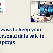 5 ways to keep your personal data safe in laptops | Visual.ly