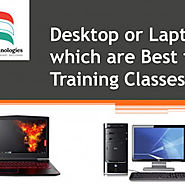 Desktop or Laptop Which are best for Training classes | Visual.ly