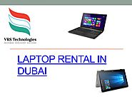 Laptop rental dubai by VRSComputers - Issuu