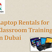 Laptop Rentals for Classroom Training in Dubai | Visual.ly