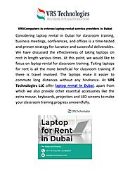 VRSComputers is veteran laptop rental service providers in Dubai by VRSComputers - Issuu