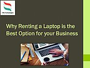 Why Renting a Laptop is the best option for your business?