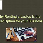 Why Renting a Laptop is the best option for your business? | Visual.ly