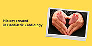 Paediatric Cardiac & Heart Surgery for Children