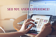 SEO 101: User Experience!