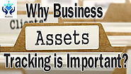 Why Business Asset Tracking is Important?