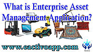 What is Enterprise Asset Management Application