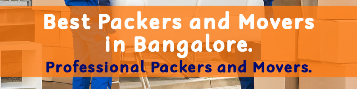 Headline for Best Packers and Movers Bangalore - Get Quotes