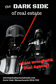 Dual Agency- The Dark Side of Real Estate Sales