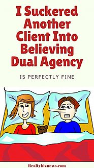 Dual Agency in Real Estate Is Bad For Sellers and Buyers
