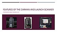 Compare the Functionality | Carman Vs Launch Scanner