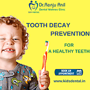Tooth Decay in Children Thrissur | Tooth Cavity Treatment Kerala