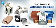 Top 3 Benefits of Custom Printed Tuck Boxes