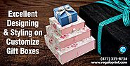 Excellent Designing & Styling on Customize Gift Boxes