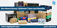 Bux Board Boxes; Optimum Types and Benefits