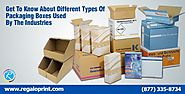 Get To Know About Different Types Of Packaging Boxes Used By The Industries