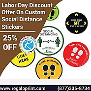 25% Labor Day Discount On Custom Social Distance Stickers | RegaloPrint