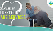 Advantages of Elderly Homecare Services – Healthcare and Wellness Articles by WeMa Life