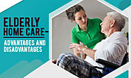 Elderly Home Care – Advantages and Disadvantages – Healthcare and Wellness Articles by WeMa Life