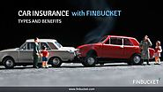 Car Insurance | Types and Benefits | FinBucket | Best Car Insurance
