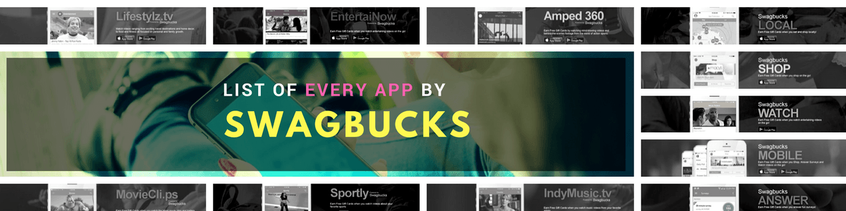 Headline for List of All Swagbucks Apps For You to Earn From (COMPLETE)