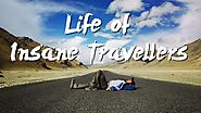 Life of Insane Travellers - How we Travelled India? Travel Video | Travel Inspiration | Travel India