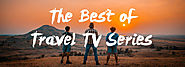 The Best of Travel TV Series - Insane Traveller