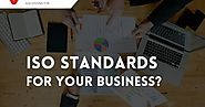 Why Does A Company Need ISO Certification for the Better Growth of the Business?