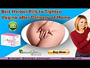 Best Herbal Pills to Tighten Vagina after Delivery at Home